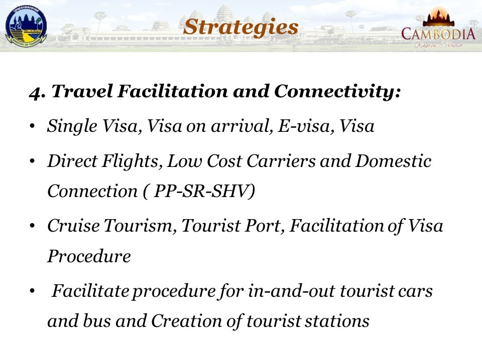 Strategies 4. Travel Facilitation and Connectivity: