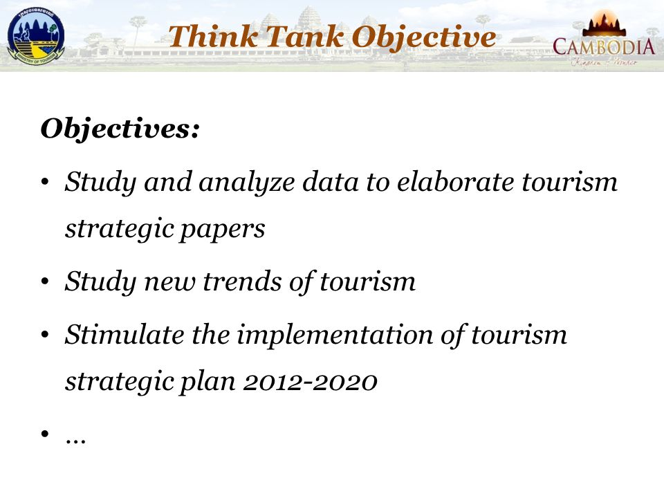Think Tank Objective Objectives: