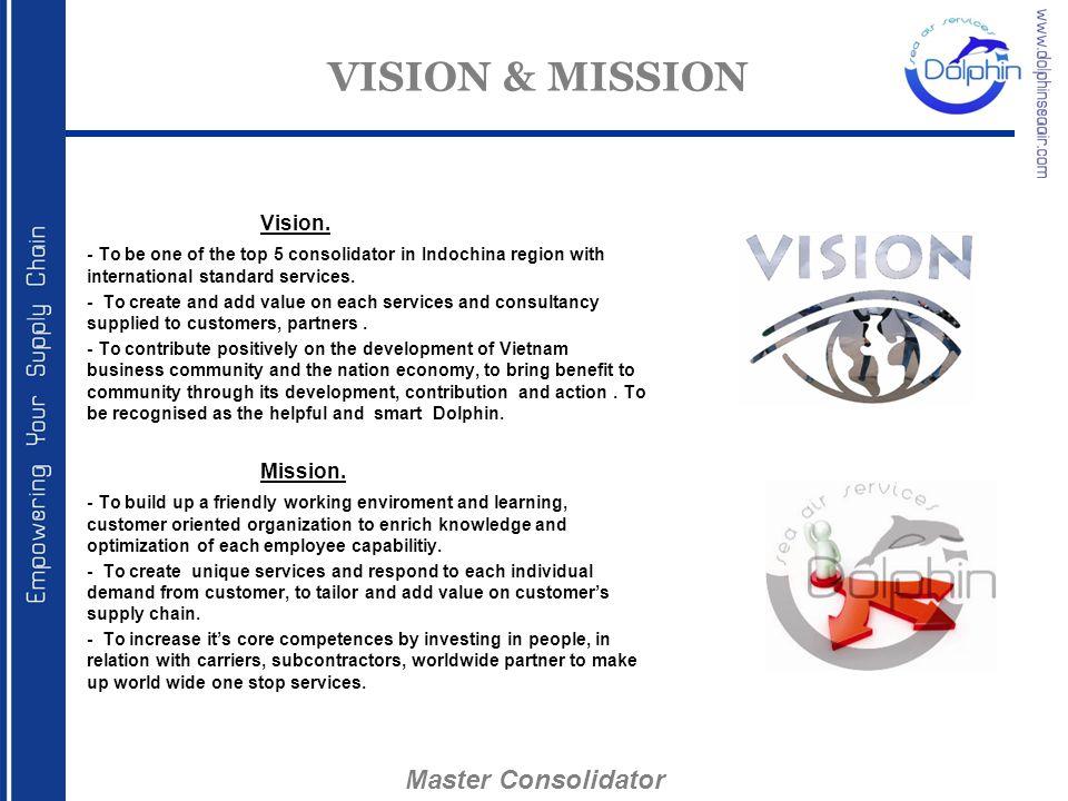 VISION & MISSION Master Consolidator Vision.