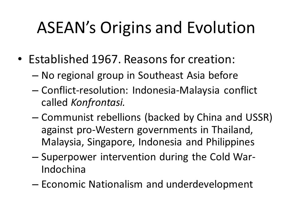 ASEAN's Origins and Evolution