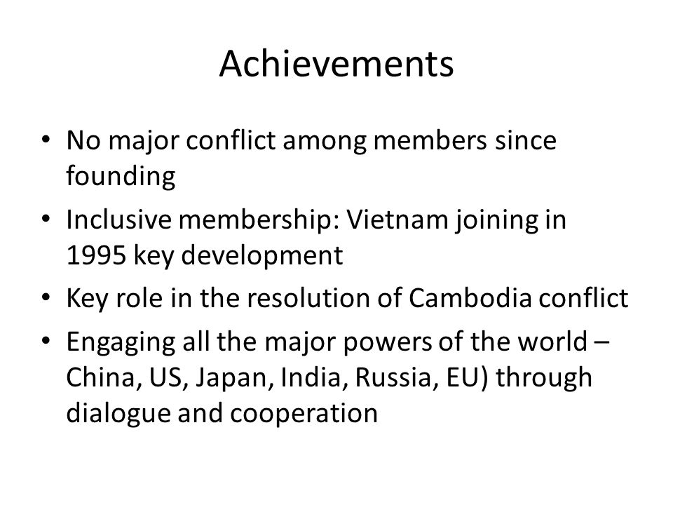 Achievements No major conflict among members since founding