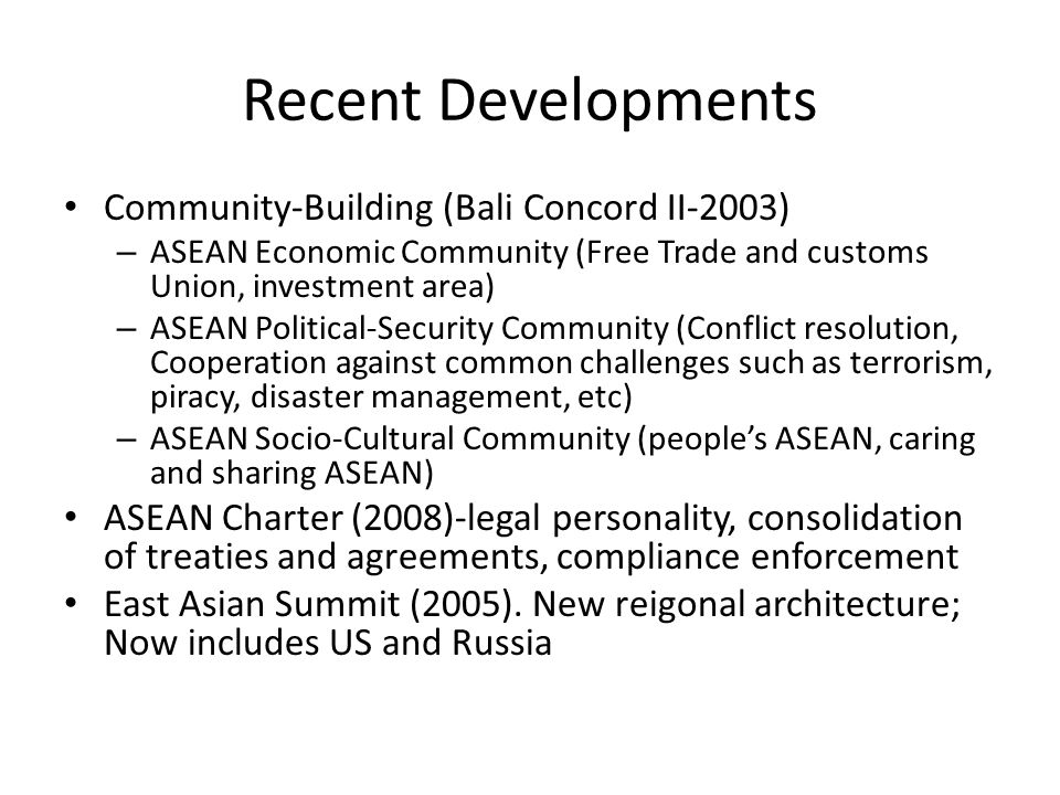 Recent Developments Community-Building (Bali Concord II-2003)