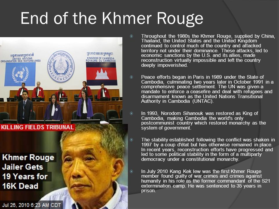 End of the Khmer Rouge