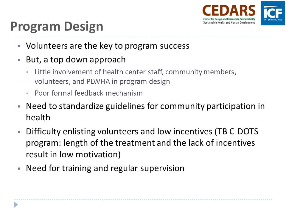 Program Design Volunteers are the key to program success
