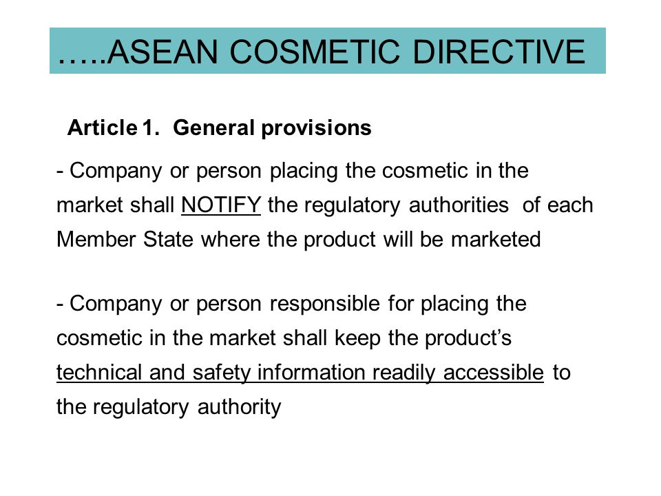 …..ASEAN COSMETIC DIRECTIVE