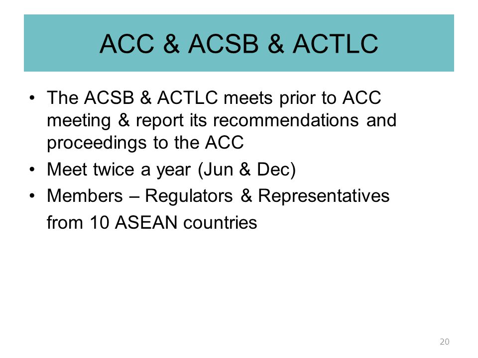 ACC & ACSB & ACTLC The ACSB & ACTLC meets prior to ACC meeting & report its recommendations and proceedings to the ACC.
