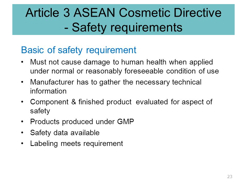 Article 3 ASEAN Cosmetic Directive - Safety requirements