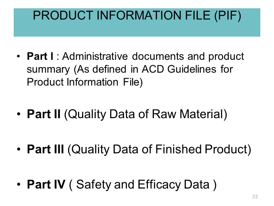 PRODUCT INFORMATION FILE (PIF)