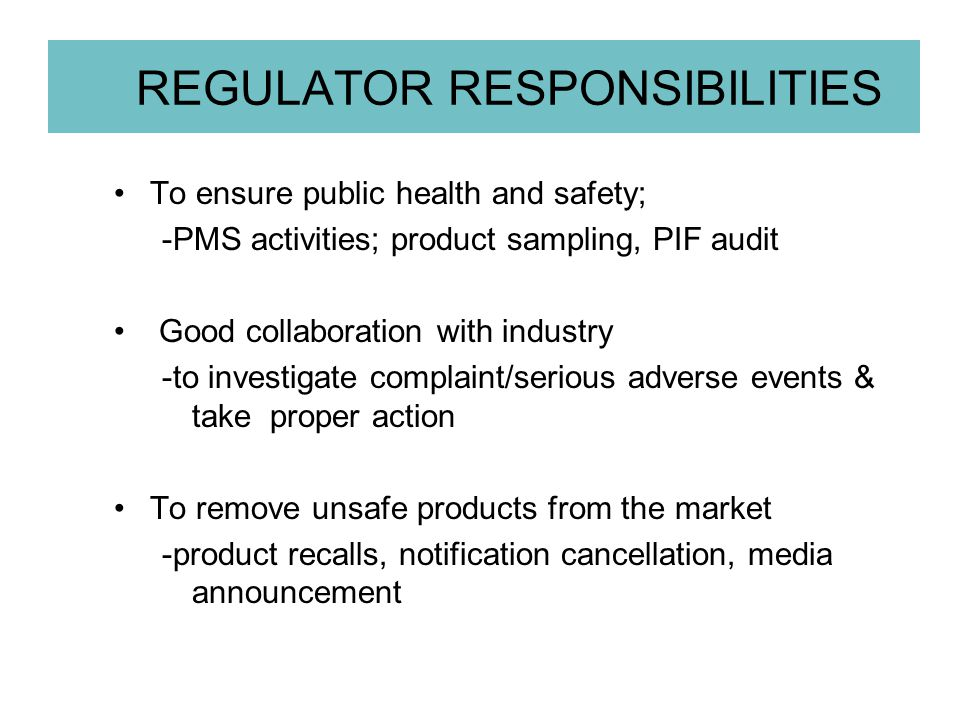 REGULATOR RESPONSIBILITIES