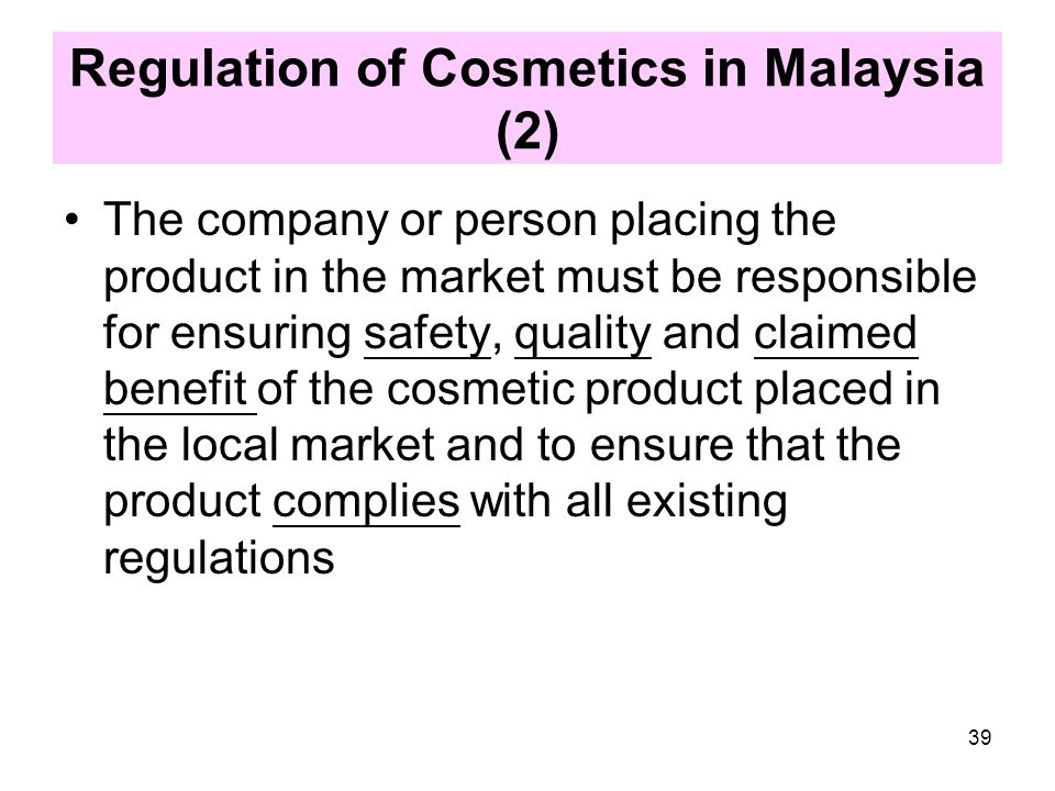 Regulation of Cosmetics in Malaysia (2)