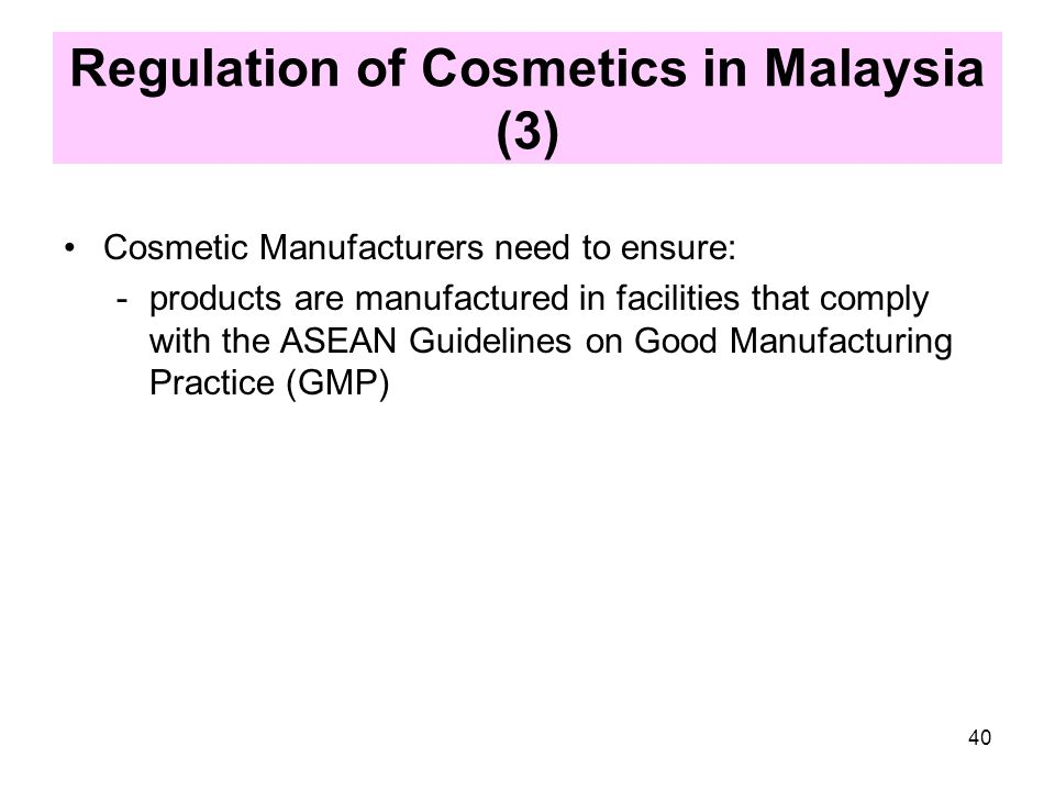 Regulation of Cosmetics in Malaysia (3)