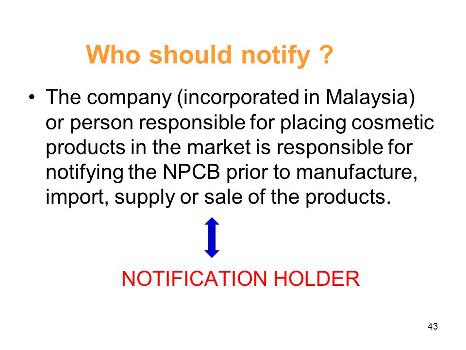 Who should notify