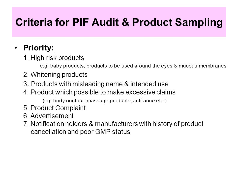 Criteria for PIF Audit & Product Sampling