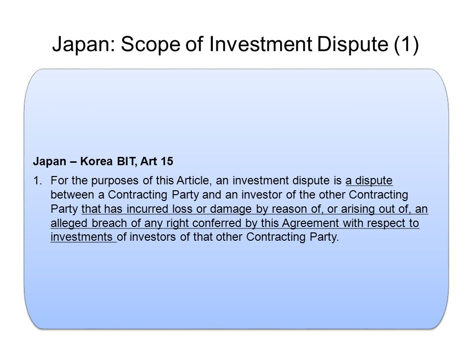 Japan: Scope of Investment Dispute (1)