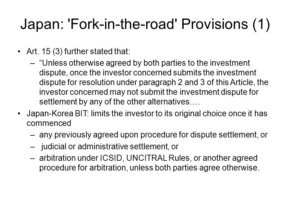 Japan: Fork-in-the-road Provisions (1)