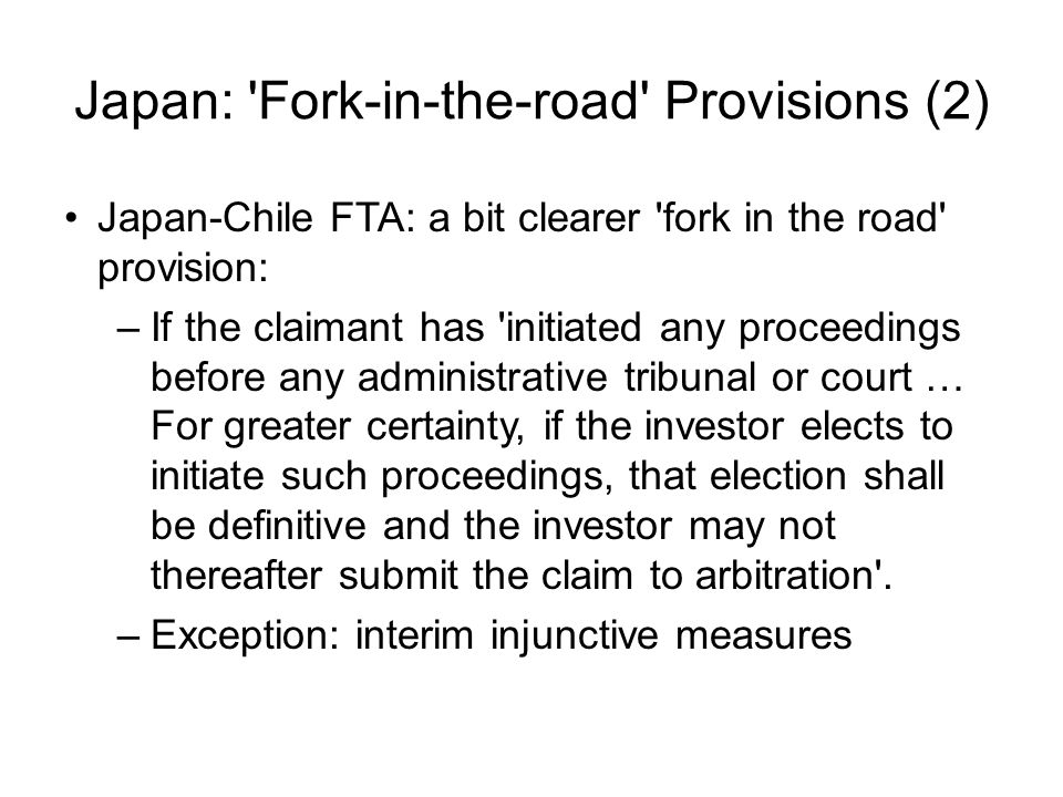 Japan: Fork-in-the-road Provisions (2)