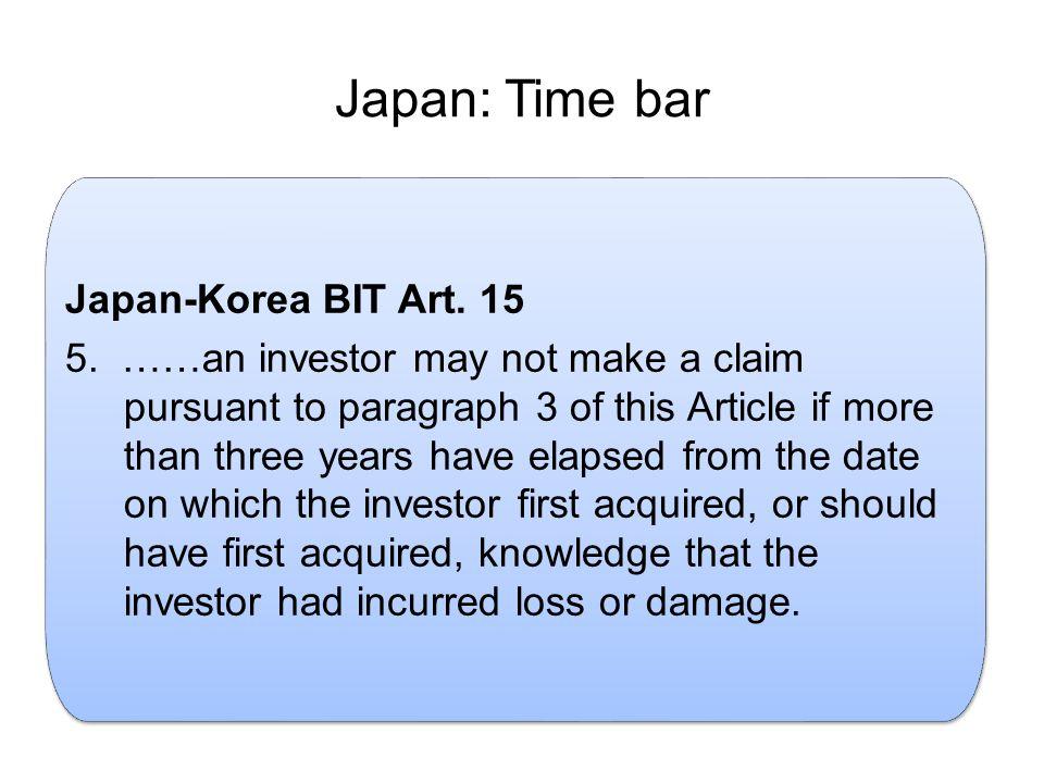 Japan: Time bar Japan-Korea BIT Art. 15