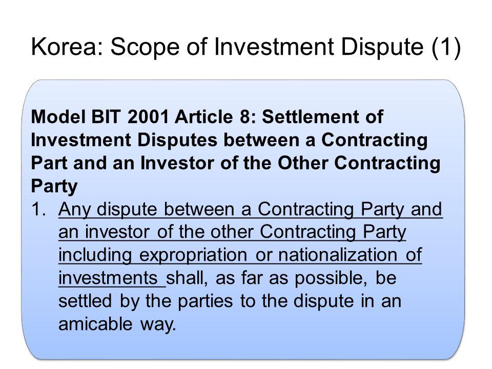 Korea: Scope of Investment Dispute (1)