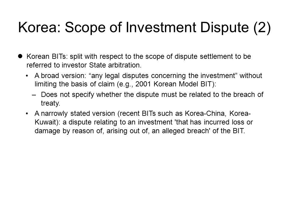 Korea: Scope of Investment Dispute (2)