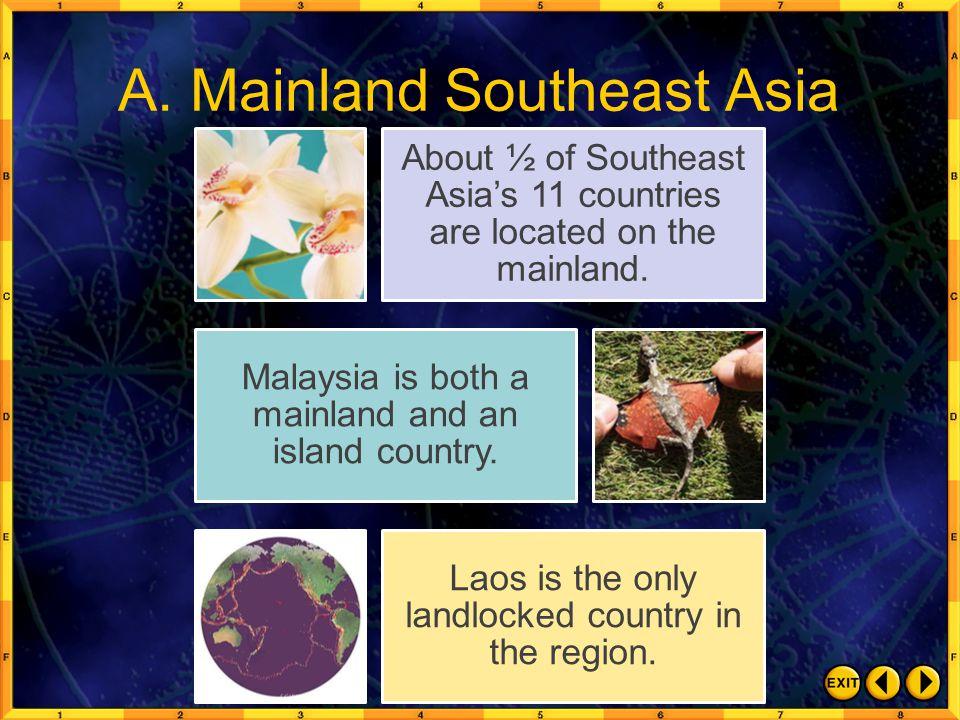 A. Mainland Southeast Asia