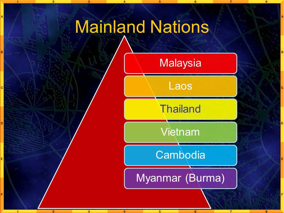 Mainland Nations Malaysia Laos Thailand Vietnam Cambodia