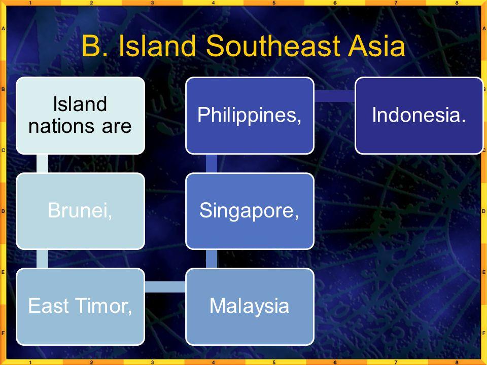 B. Island Southeast Asia