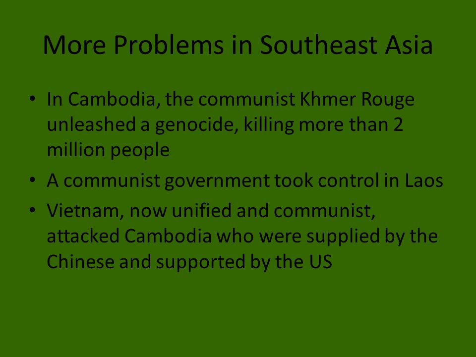 More Problems in Southeast Asia