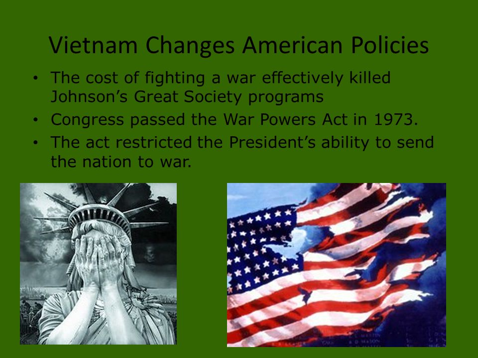 Vietnam Changes American Policies