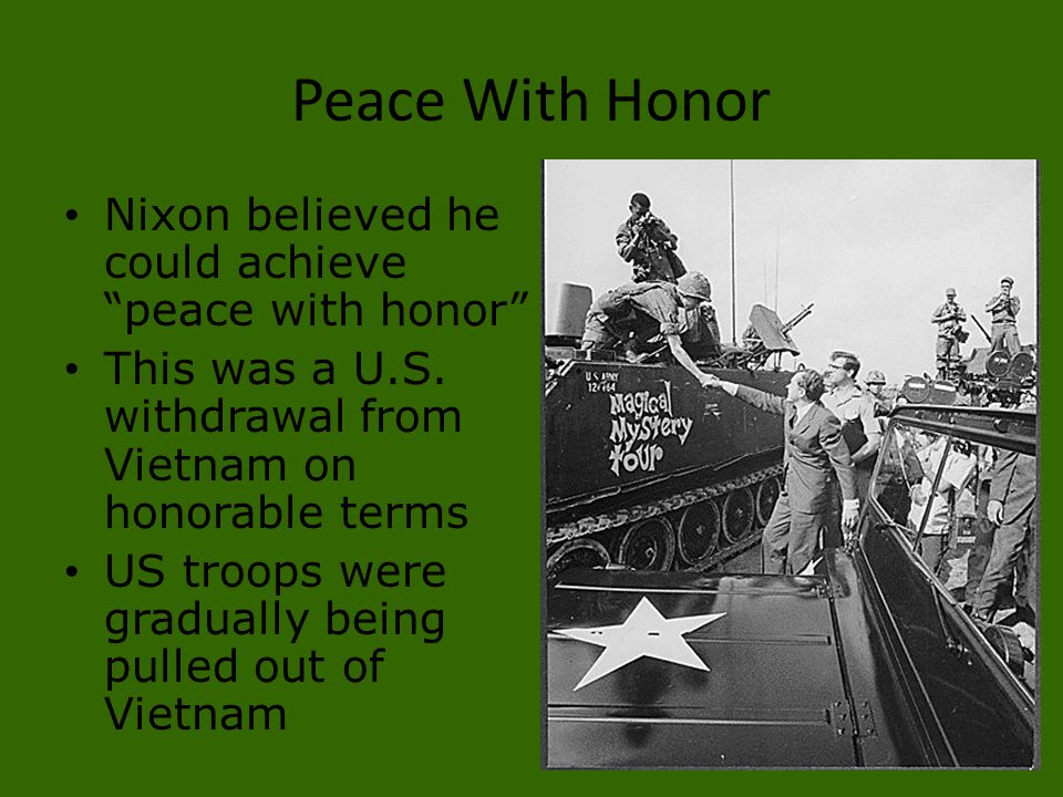 Peace With Honor Nixon believed he could achieve peace with honor