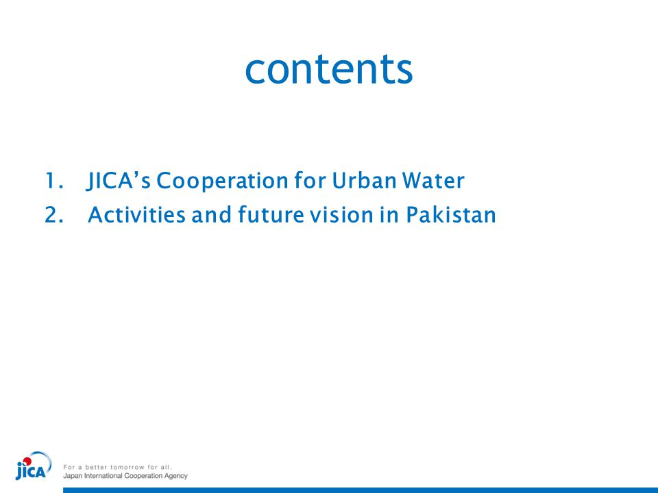 contents JICA's Cooperation for Urban Water