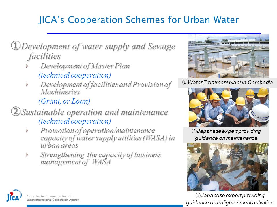 JICA's Cooperation Schemes for Urban Water