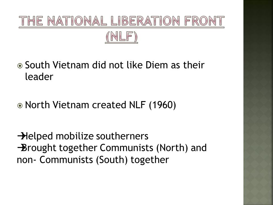 The National Liberation Front (NLF)