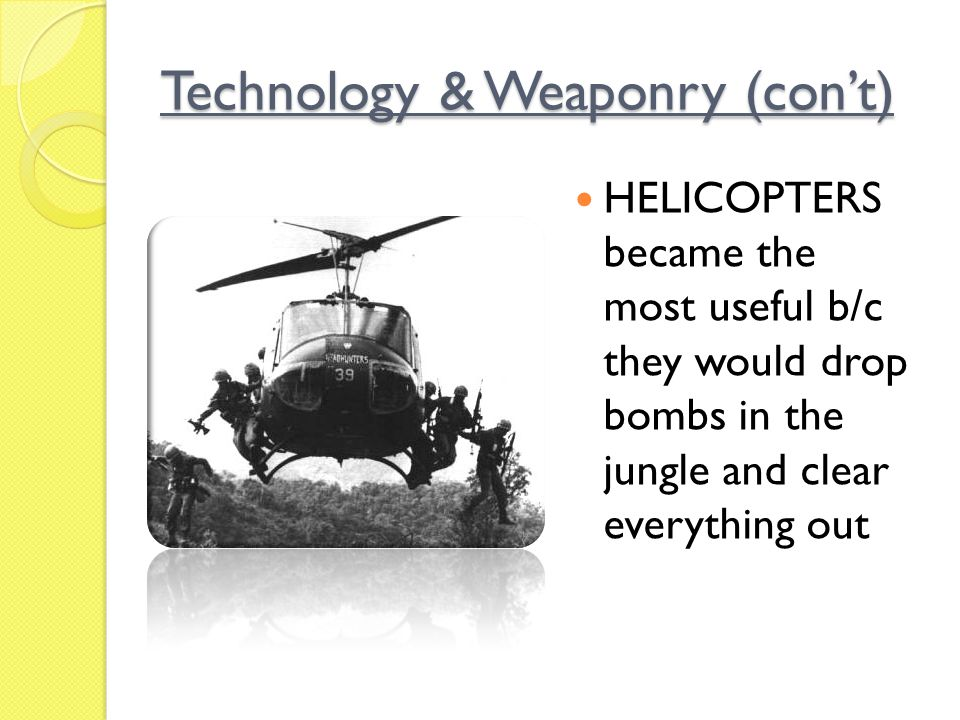 Technology & Weaponry (con't)