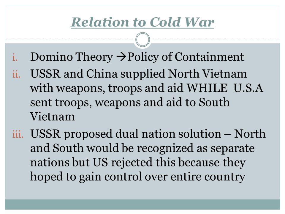 Relation to Cold War Domino Theory Policy of Containment