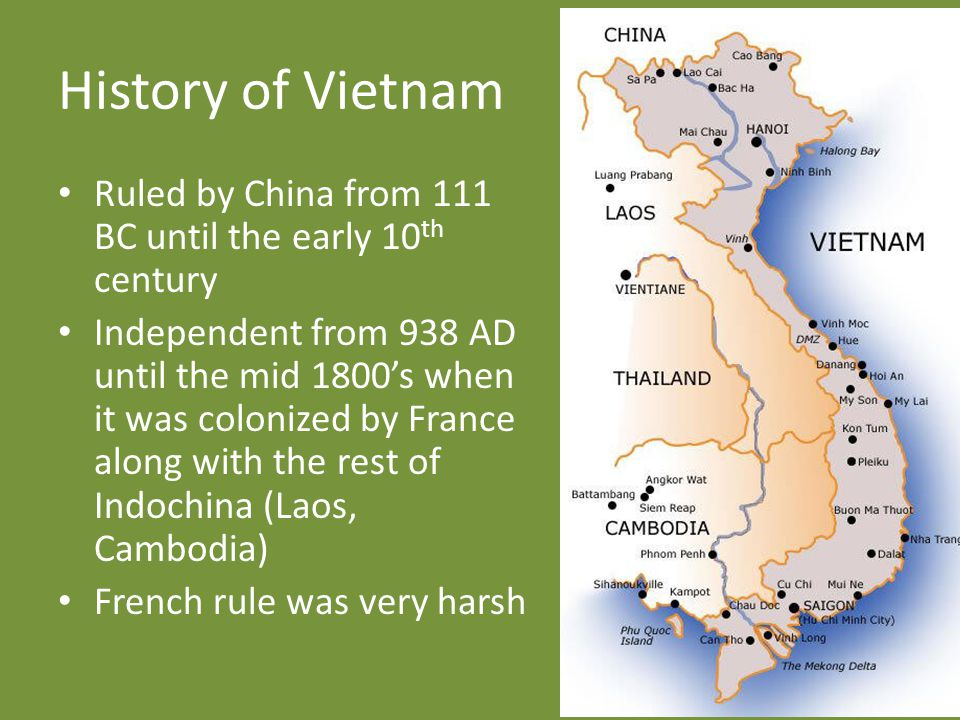 History of Vietnam Ruled by China from 111 BC until the early 10th century.