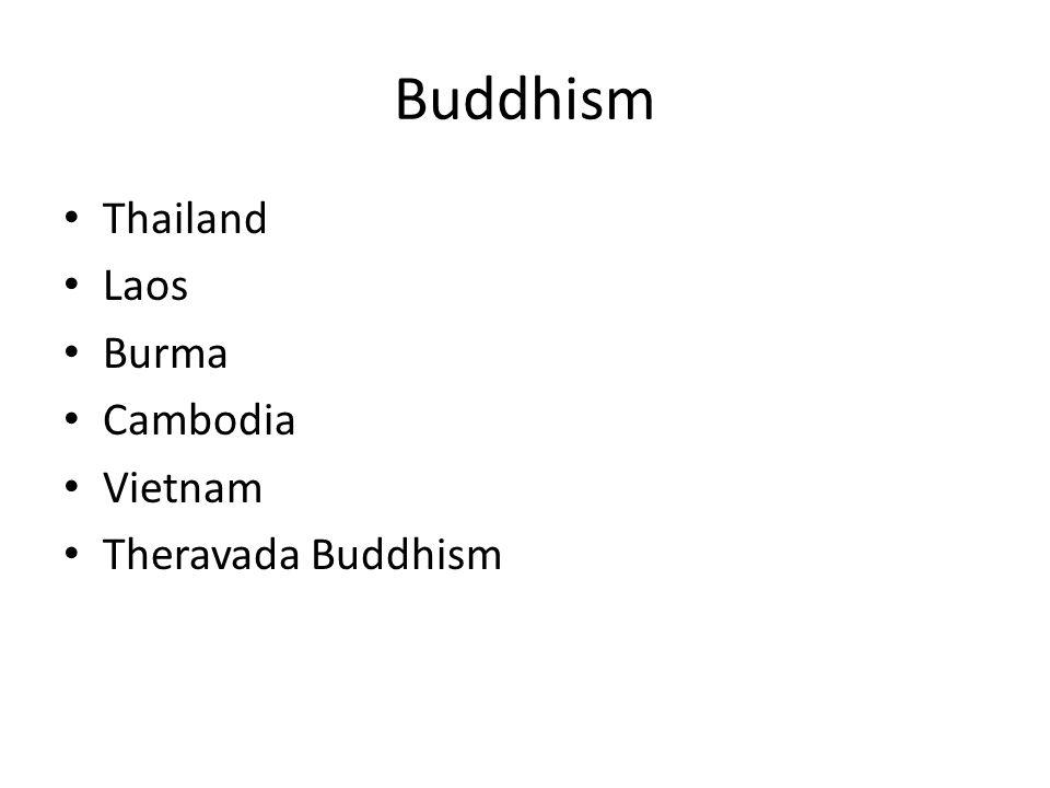 Buddhism Thailand Laos Burma Cambodia Vietnam Theravada Buddhism
