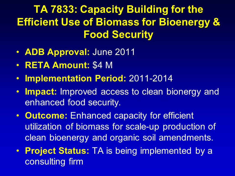 TA 7833: Capacity Building for the Efficient Use of Biomass for Bioenergy & Food Security