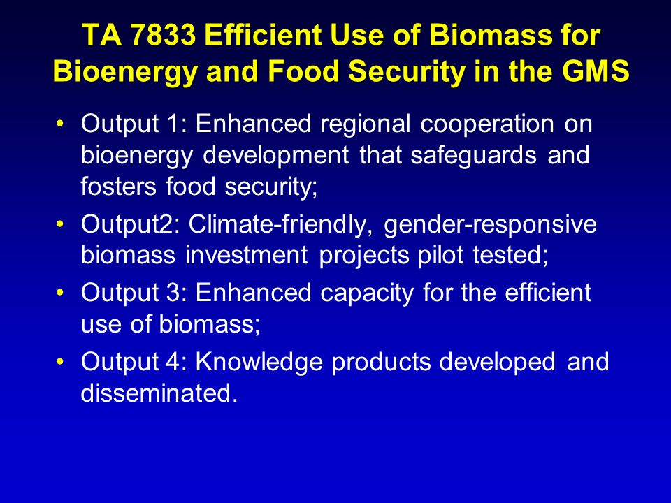 TA 7833 Efficient Use of Biomass for Bioenergy and Food Security in the GMS