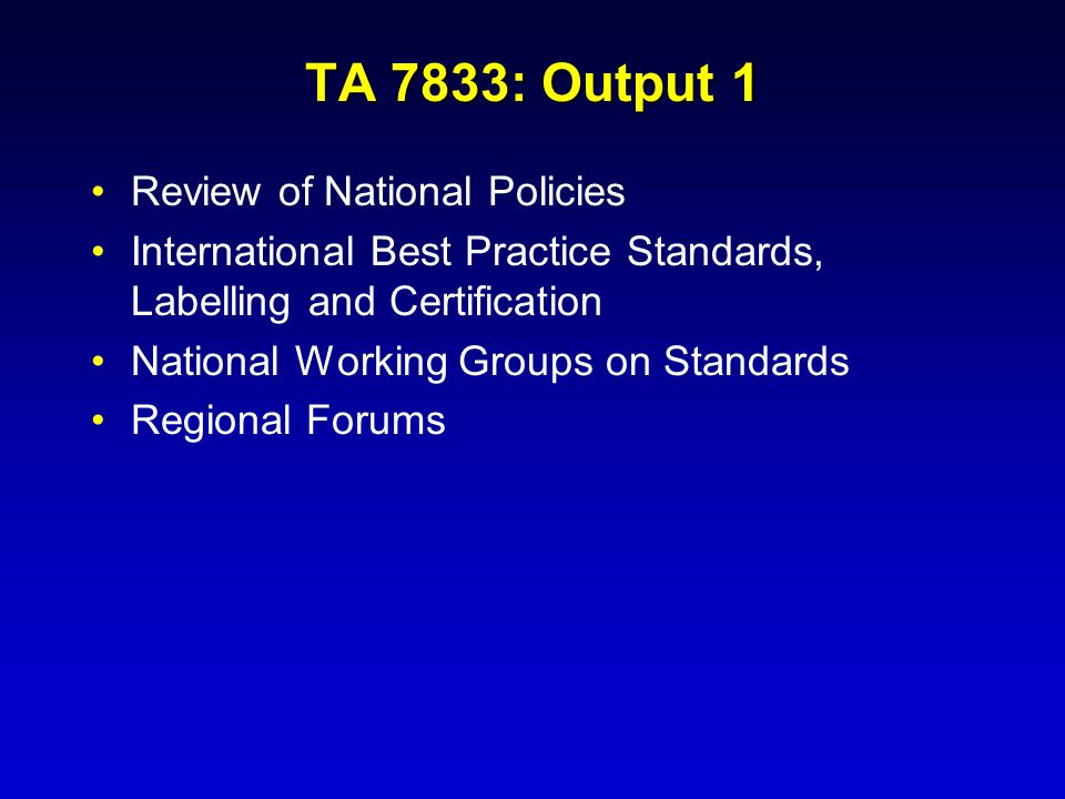 TA 7833: Output 1 Review of National Policies