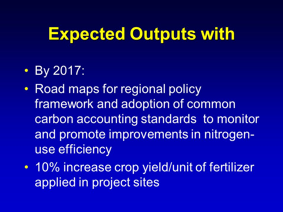 Expected Outputs with By 2017: