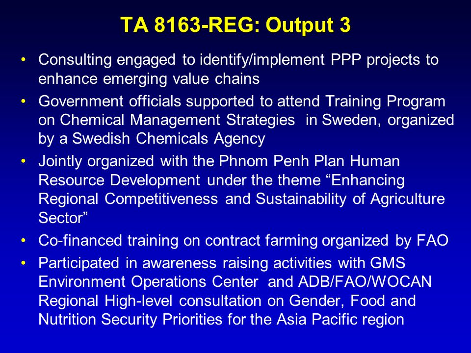 TA 8163-REG: Output 3 Consulting engaged to identify/implement PPP projects to enhance emerging value chains.