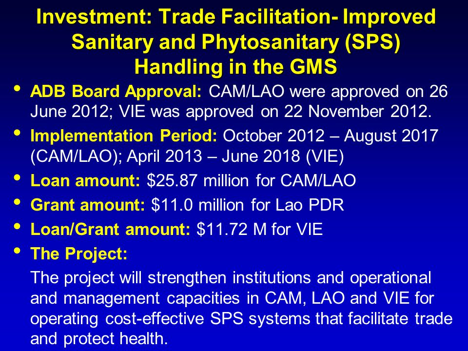 Investment: Trade Facilitation- Improved Sanitary and Phytosanitary (SPS) Handling in the GMS