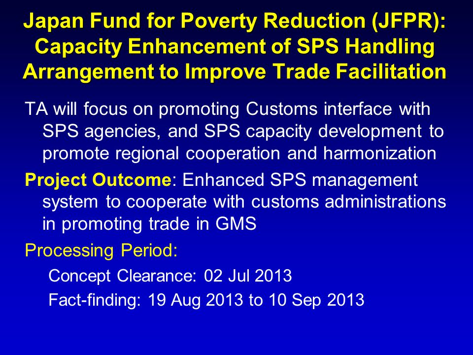 Japan Fund for Poverty Reduction (JFPR): Capacity Enhancement of SPS Handling Arrangement to Improve Trade Facilitation