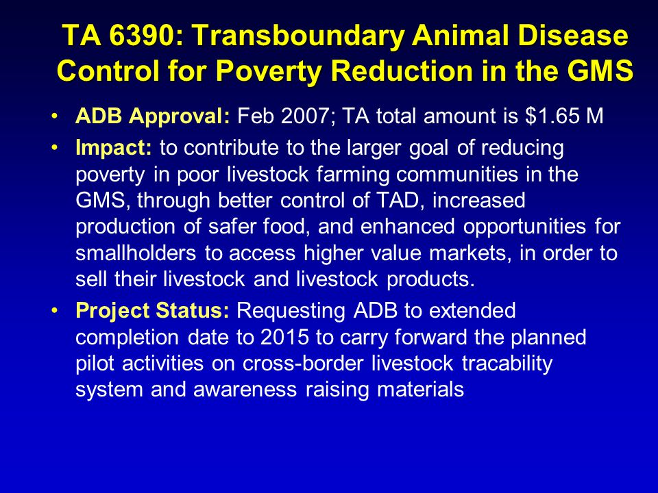 TA 6390: Transboundary Animal Disease Control for Poverty Reduction in the GMS