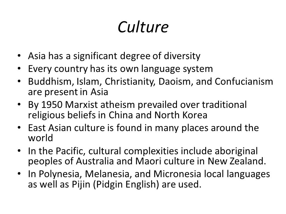 Culture Asia has a significant degree of diversity