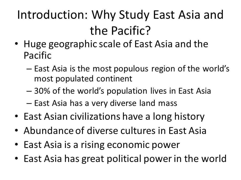 Introduction: Why Study East Asia and the Pacific