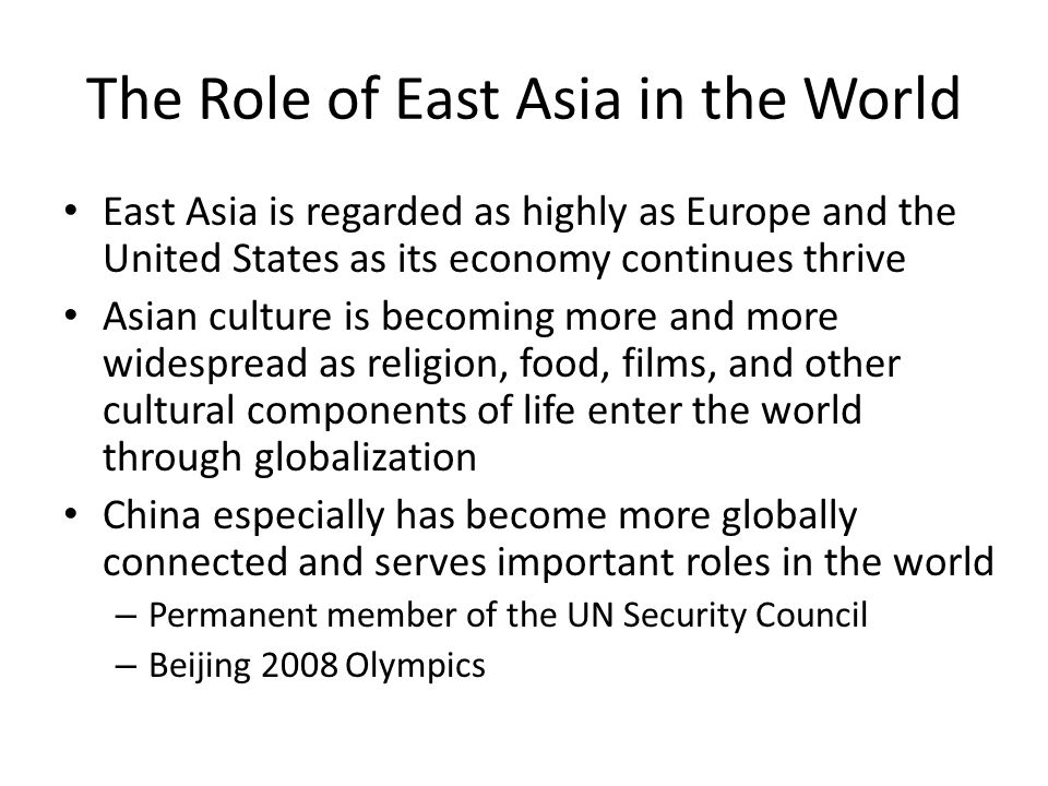 The Role of East Asia in the World