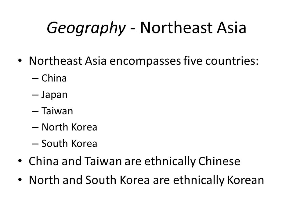Geography - Northeast Asia