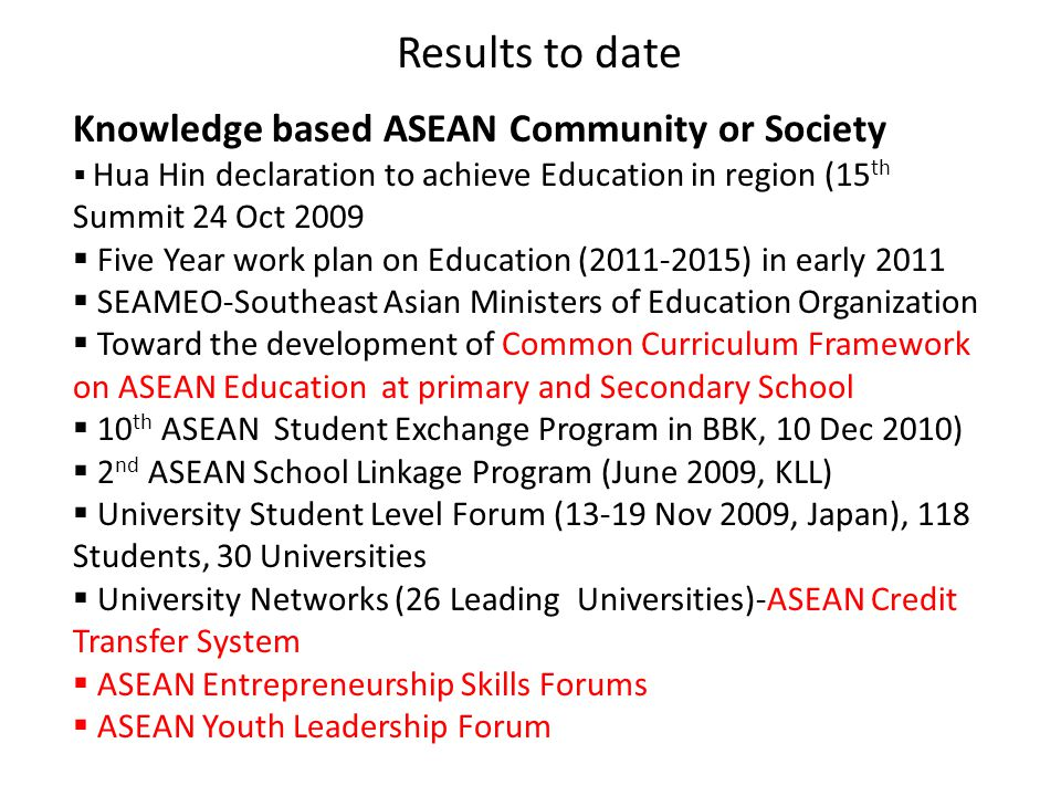 Results to date Knowledge based ASEAN Community or Society