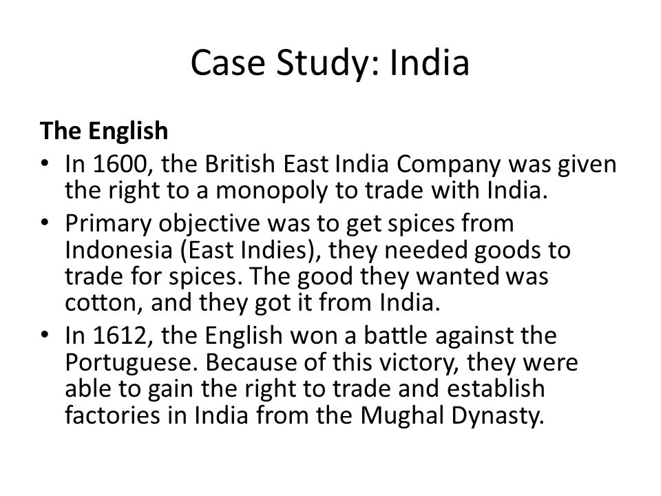 Case Study: India The English